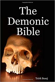 The Demonic Bible - Tsirk Susej