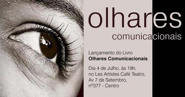 Les Artistes Café Teatro é palco do lançamento do livro 'Olhares Comunicacionais'