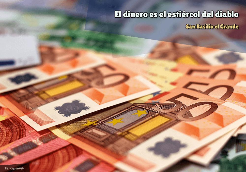 El dinero es el estiércol del diablo - San Basilio el Grande