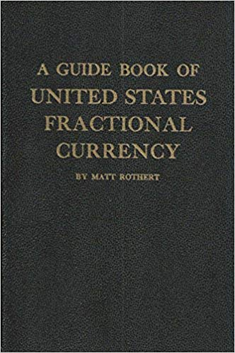 Rothert Guide Book of U.S. Fractional Currency book cover