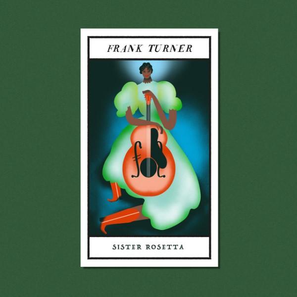 Frank Turner - Sister Rosetta