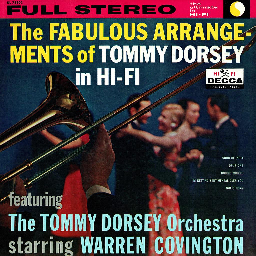 Tommy Dorsey, Warren Covington – The Fabulous Arrangements Of Tommy Dorsey In Hi-Fi