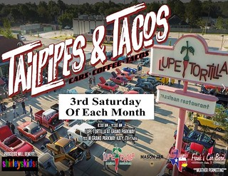 Lupe Tortillas 3rd Sat Of Each Month Flyer | by Camaro Kid Car Show Listings