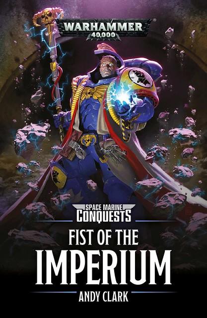 Энди Кларк «Кулак Империума» | Fist of the Imperium by Andy Clark