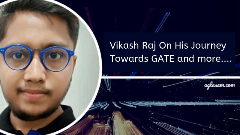 GATE 2019 Topper Vikash Raj