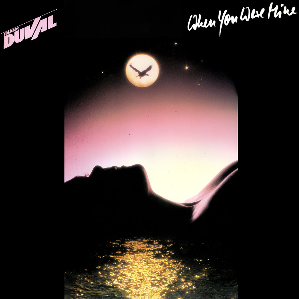 Frank Duval - When You Were Mine