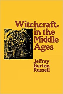 Witchcraft in the Middle Ages – Jeffrey Burton Russell