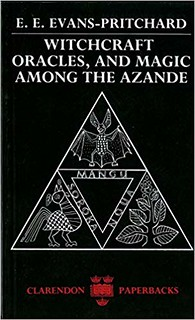 Witchcraft, Oracles and Magic among the Azande (Abridged Edition) - E. E. Evans-Pritchard, Eva Gillies