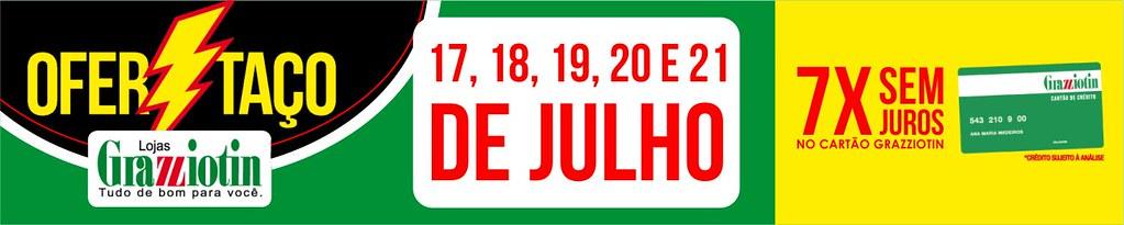 De 17 a 21 de julho, vem aí mais um Ofertaço Grazziotin