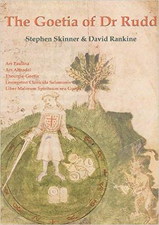 The Goetia of Dr. Rudd - Dr Stephen Skinner, David Rankine