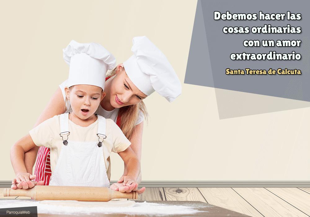 Debemos hacer las cosas ordinarias con un amor extraordinario - Santa Teresa de Calcuta