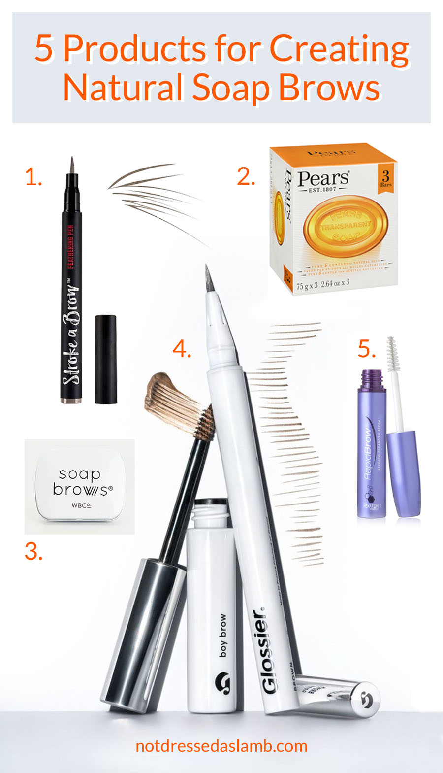 5 Product for Creating Natural Soap Brows   Not Dressed As Lamb