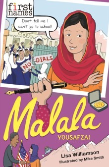 Lisa Williamson and Mike Smith, Malala Yousafzai
