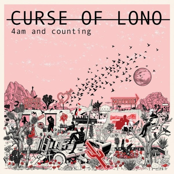 Curse Of Lono - 4am And Counting (Live At Toe Rag Studios)