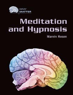 Meditation and Hypnosis - Marvin Rosen