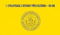 1. Cyklotrasa z Ostravy přes Olešnou – 65 km