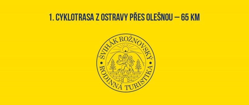 1. Cyklotrasa z Ostravy přes Olešnou – 66 km