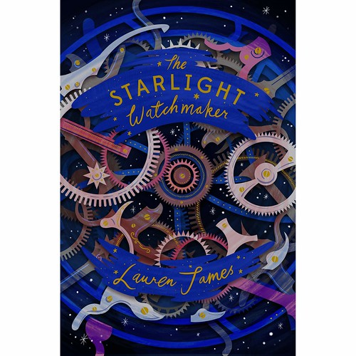 Lauren James, The Starlight Watchmaker