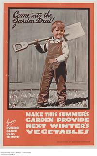 Come into the Garden Dad! Canada Food Board sensitive campaign / « Viens dans le jardin, papa! » Campagne de sensibilisation de la Commission canadienne du Ravitaillement