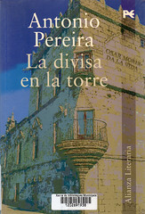 Antonio Pereira, La divisa en la torre