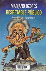 Mariano Ozores, Respetable público