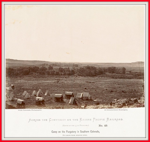1867 Camp on the Purgatory in Southern Colorado, 600 miles from Missouri River.  No. 49