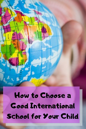 How to Choose a Good International School for Your Child
