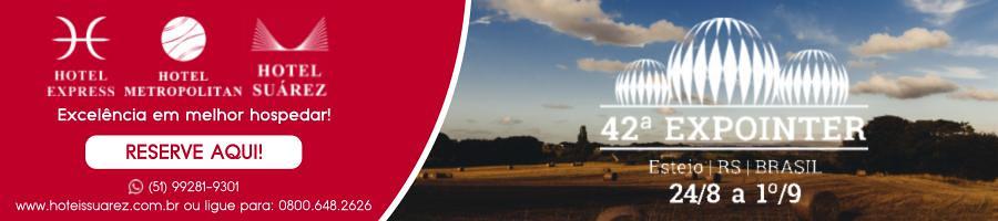 Expointer 2019: confira nosso site e garanta as melhores tarifas nos Hotéis Suárez! CLIQUE AQUI