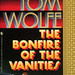 Bantam Books 27597-6 - Tom Wolfe- The Bonfire of the Vanities