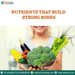 Nutrients That Build Strong Bones.