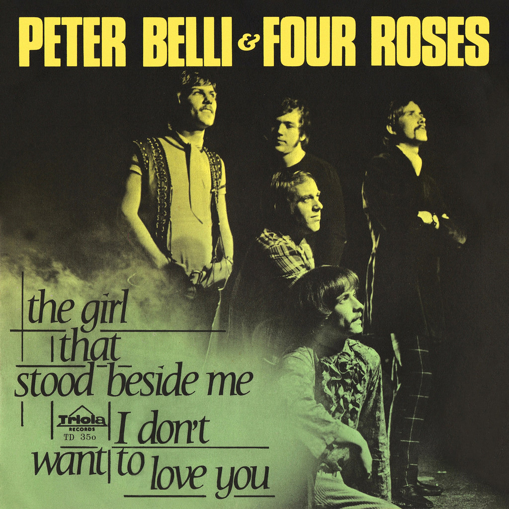 Peter Belli & Four Roses - The Girl that Stood Beside Me