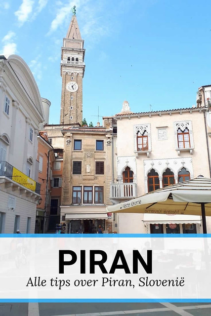 Piran, Slovienië. Bekijk alle tips over Piran | Mooistestedentrips.nl
