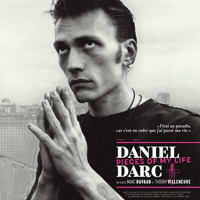 Daniel Darc Piece of my Life