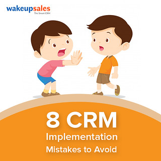 8 CRM Implementation Mistakes to Avoid