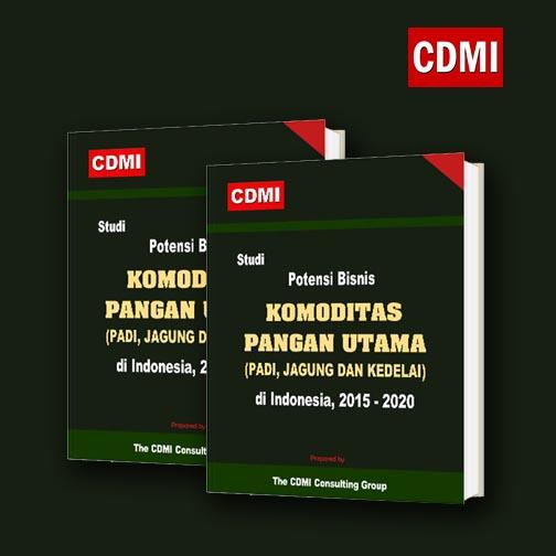 Studi Potensi Bisnis Komoditas Pangan Utama (Padi, Jagung dan Kedelai) di Indonesia