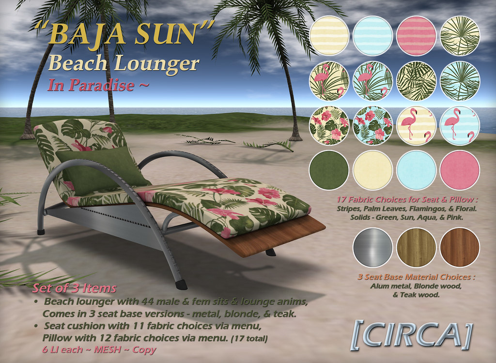 "@ The Boardwalk | [CIRCA] – ""BAJA SUN"" – Beach Lounger – Paradise"