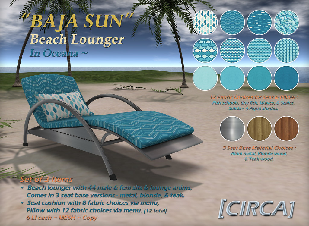 "@ The Boardwalk | [CIRCA] – ""BAJA SUN"" – Beach Lounger – Oceana"