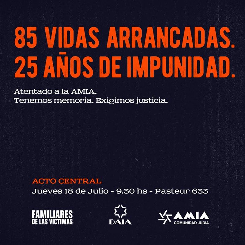 AMIA: 85 vidas arrancadas, 25 años de impunidad