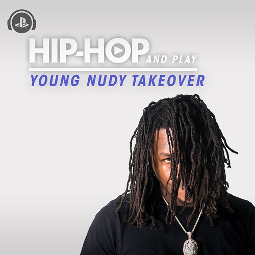 Hip-Hop and Play: Young Nudy Takeover
