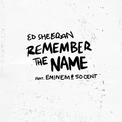 Ed Sheeran Ft Eminem & 50 Cent - Remember The Name
