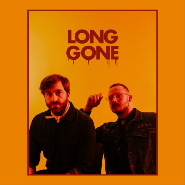 Penny And Sparrow - Long Gone