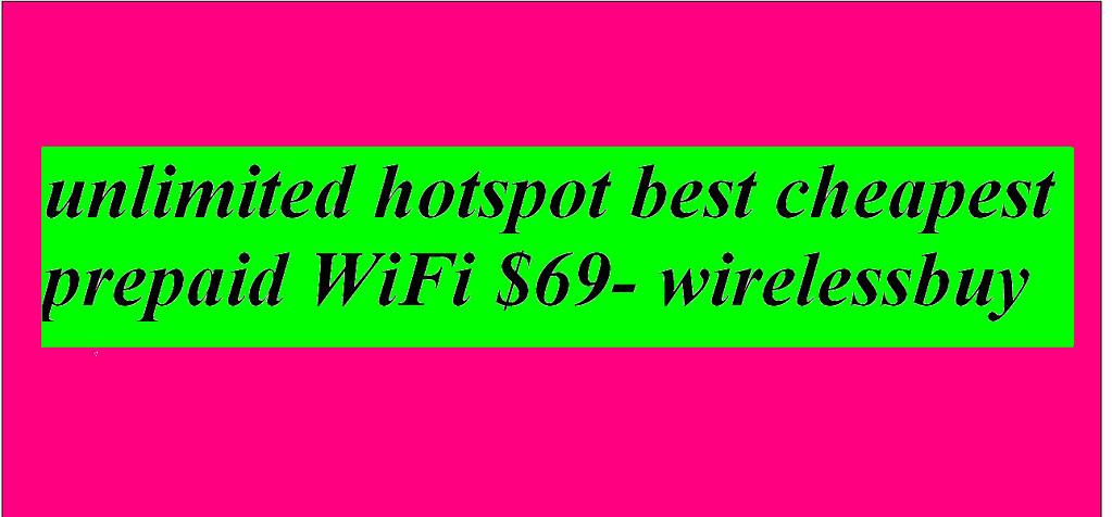 Hotspots Unlimited-WirelessBuy