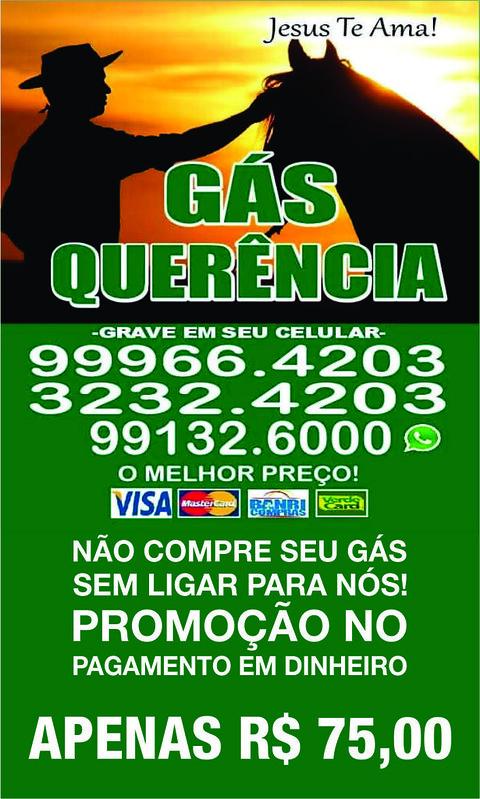 Gás Querência - promoção apenas 75 reais o botijão, no dinheiro