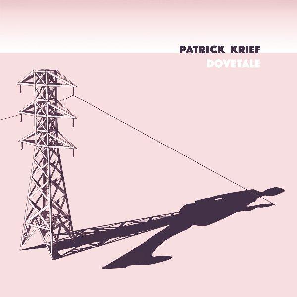 Patrick Krief - Dovetale