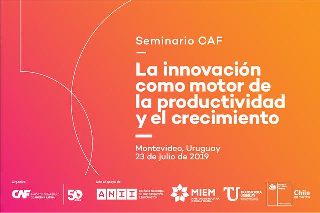 Seminario CAF: La innovación como motor de la productividad y el crecimiento