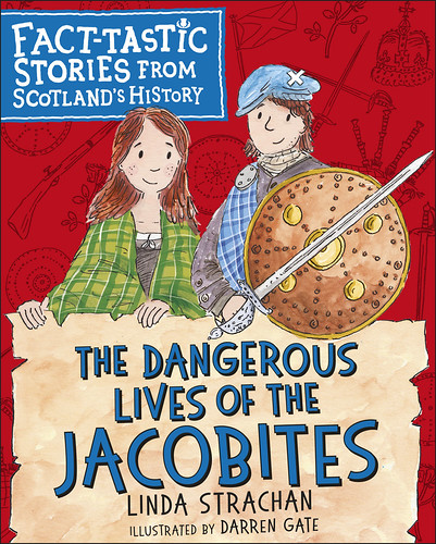 Linda Strachan and Darren Gate, The Dangerous Lives of the Jacobites