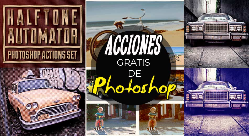 Increíbles Acciones De Photoshop Gratis Para Diseño y Fotografía
