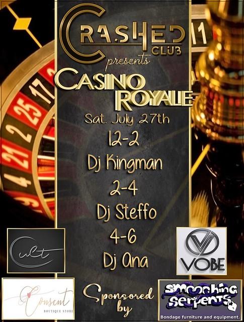 Casino Royale at CrasHed July 27th