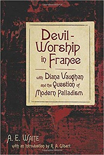 Devil-Worship in France - Arthur Edward Waite