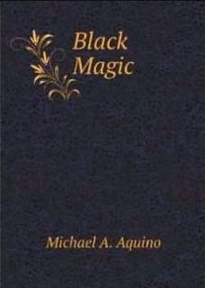 Black Magic - Michael A. Aquino